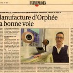 La Manufacture d'Orphée sur la bonne voie